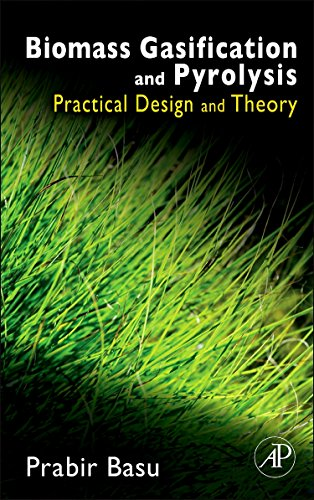 Biomass Gasification and Pyrolysis: Practical Design and Theory