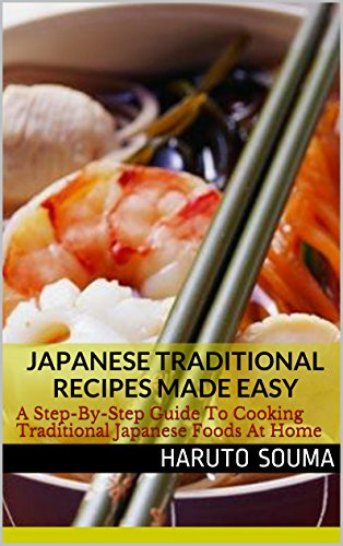 japanese traditional recipes made easy a step by step guide to rh amazon ca Food Guide Pyramid Serving Sizes Famous Food in Tokyo