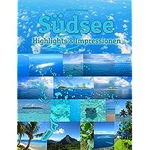 Südsee Highlights & Impressionen: Original Wimmelfotoheft mit Wimmelfoto-Suchspiel (German Edition)