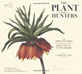 The Plant Hunters, Carolyn Fry, 0233002448