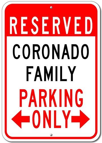 CORONADO FAMILY Parking Sign - Custom CORONADO Family Last Name Aluminum Sign - - Shop Coronado Gift