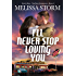 I'll Never Stop Loving You (Cupid's Bow Book 3)