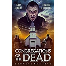 Congregations of the Dead: A Griffin & Price Novel