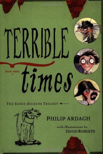 Terrible Times (Eddie Dickens, Book 3)