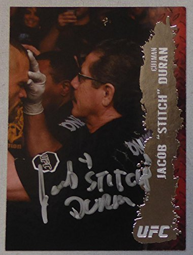 Jacob Stitch Duran Signed UFC 2009 Topps Card #143 MMA Boxing Cutman Autograph - Autographed UFC Cards