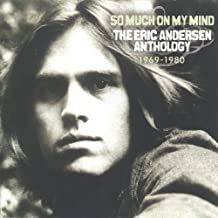 So Much on My Mind: Anthology 1969-1980