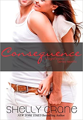 Download Consequence: A Significance Novella - Book 5 (Significance Series) PDF, azw (Kindle), ePub
