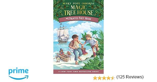 Amazon.com: Pirates Past Noon (Magic Tree House, No. 4 ...