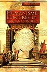 Humanisme, Lumières et Franc-maçonnerie par Delbos