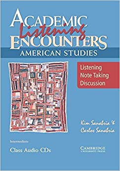 Book Academic Listening Encounters: American Studies Class Audio CDs (3): Listening, Note Taking, and Discussion (Academic Encounters) [9/24/2007] Kim Sanabria