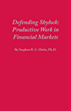 Defending Shylock: Productive Work in Financial Markets (English Edition)
