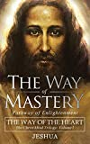 The Way of Mastery, Pathway of Enlightenment: The