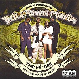 Don P & J Prince present Trilltown Mafia - The Mi Tae (Lil P N compare prices)