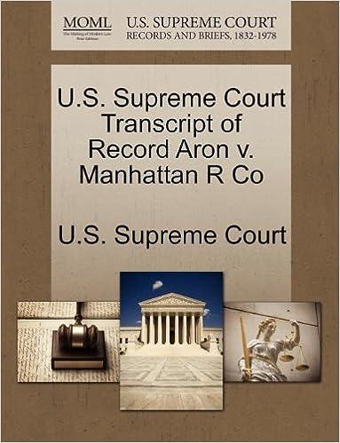 U.S. Supreme Court Transcript of Record Aron v. Manhattan R Co
