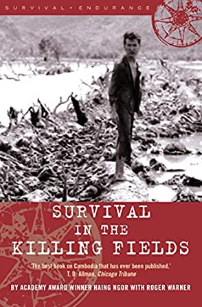 Amazon Survival In The Killing Fields Ebook Haing Ngor Kindle