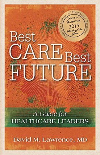 best-care-best-future-a-guide-for-healthcare-leaders
