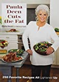 img - for Paula Deen Cuts the Fat: 250 Favorite Recipes All Lightened Up book / textbook / text book
