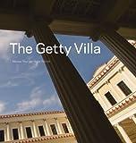 The Getty Villa, Marion True and Jorge Silvetti, 0892368381
