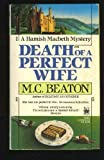 Death of a Perfect Wife, M. C. Beaton, 0804105936