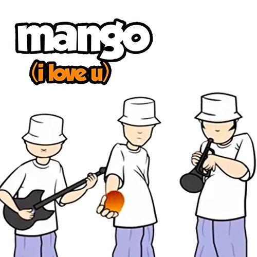 Mango (I Love U) [feat. Sugar Cane]