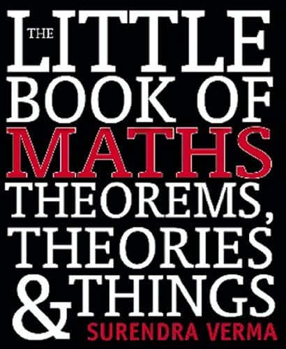 The Little Book of Maths, Theorems, Theories & Things