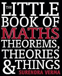 Little Book of Maths, Theorems, Theories