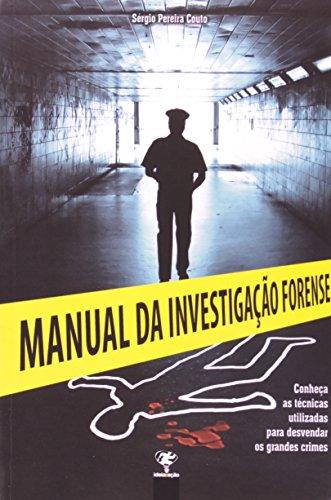 Manual da Investigação Forense