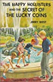 The Happy Hollisters and the Secret of the Lucky Coins (The Happy Hollisters, No. 22)