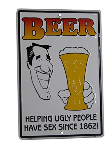 K's Novelties Beer Helping Ugly People Have Sex 8''x12'' Aluminum Metal Wall Decor Sign by K's Novelties