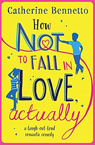book cover of How Not to Fall in Love, Actually