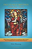 Face to Face Meetings with Jesus Christ, Felix Wantang, 149180369X
