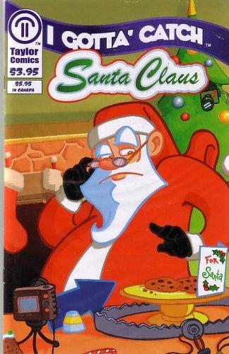 I Gotta Catch Santa Claus (Comic - Catch Gotta Santa