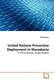 United Nations Preventive Deployment in Macedoni, Eli Stamnes, 3639307593