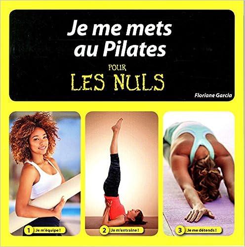 Lire Je me mets au Pilates pour les Nuls pdf ebook