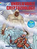 The Unbelievable Cryptozoology Coloring Book (Dover Coloring Books for Children)