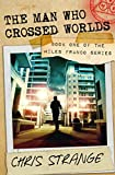 Free eBook - The Man Who Crossed Worlds