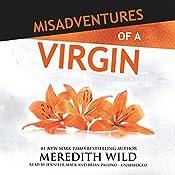 Misadventures of a Virgin: Misadventures Book 1 | Meredith Wild