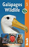 Galápagos Wildlife (Bradt Travel Guides (Wildlife Guides))