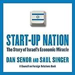 Start-Up Nation: The Story of Israel's Economic Miracle | Dan Senor,Saul Singer