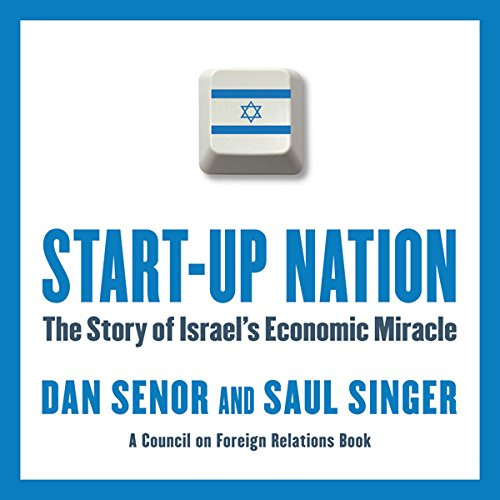 Start-Up Nation: The Story of Israel's Economic Miracle Audiobook [Free Download by Trial] thumbnail