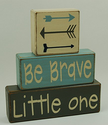 Be Brave Little One - Arrows - Primitive Country Wood Stacking Sign Blocks-Arrow Decor-Nursery Room-Baby Shower Gift-Centerpiece-Boys/Girls Room Decor Bravo Acrylic