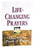 Life-Changing Prayers, Randy Peterson and Marie D. Jones, 0785382518