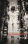 33 révolutions par Sánchez Guevara