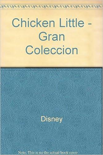 Download books to ipad free Chicken Little - Gran Coleccion (Spanish Edition) PDF PDB