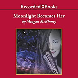Moonlight Becomes Her