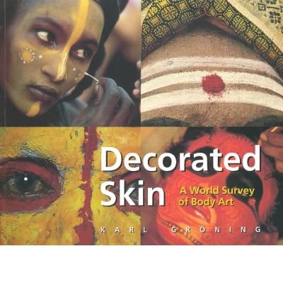 Decorated Skin: A World Survey of Body Art (Paperback) - Common