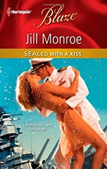 SEALed with a Kiss by [Monroe, Jill]