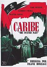 Caribe - The Spanish Main - Director Frank Borzage - Maureen O´Hara, Paul Henreid y Walter Slezak.
