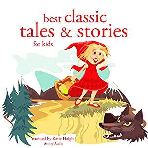 Best Classic Tales and Stories for Kids Hörbuch