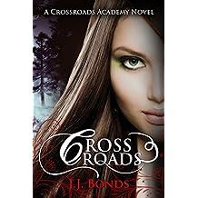 Crossroads (Crossroads Academy #1)